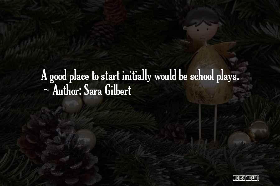 Sara Gilbert Quotes 472512