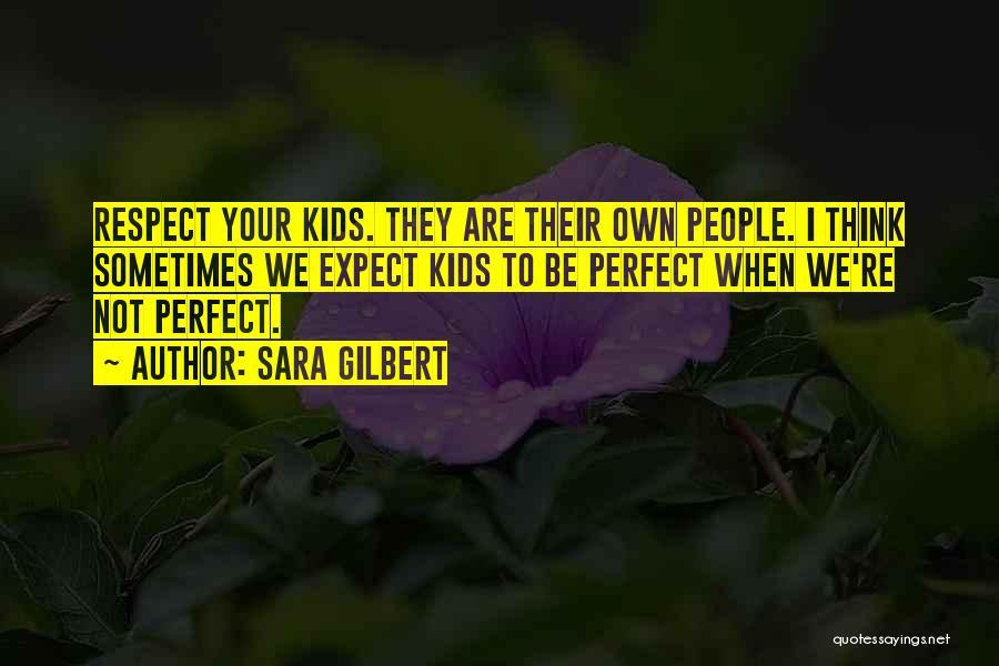 Sara Gilbert Quotes 766199