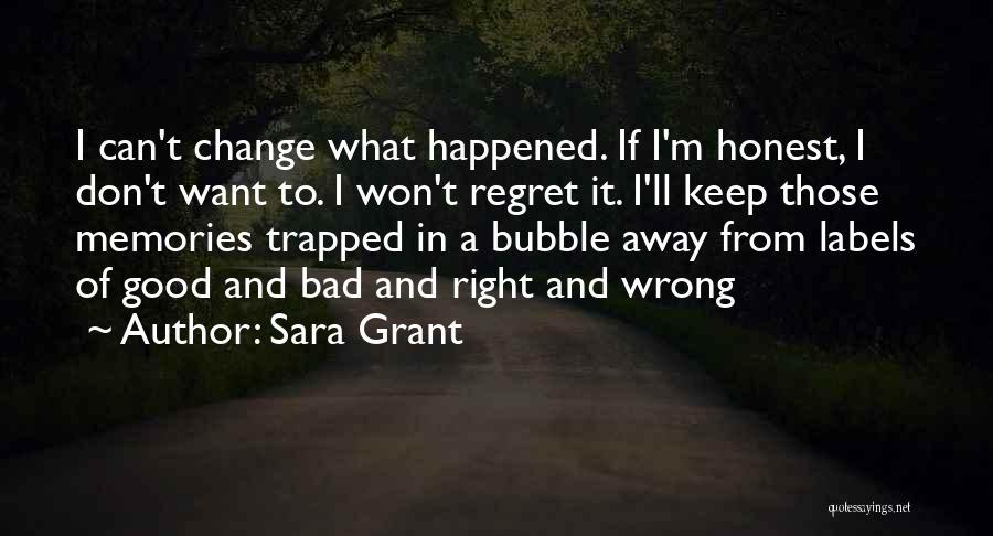 Sara Grant Quotes 1185190
