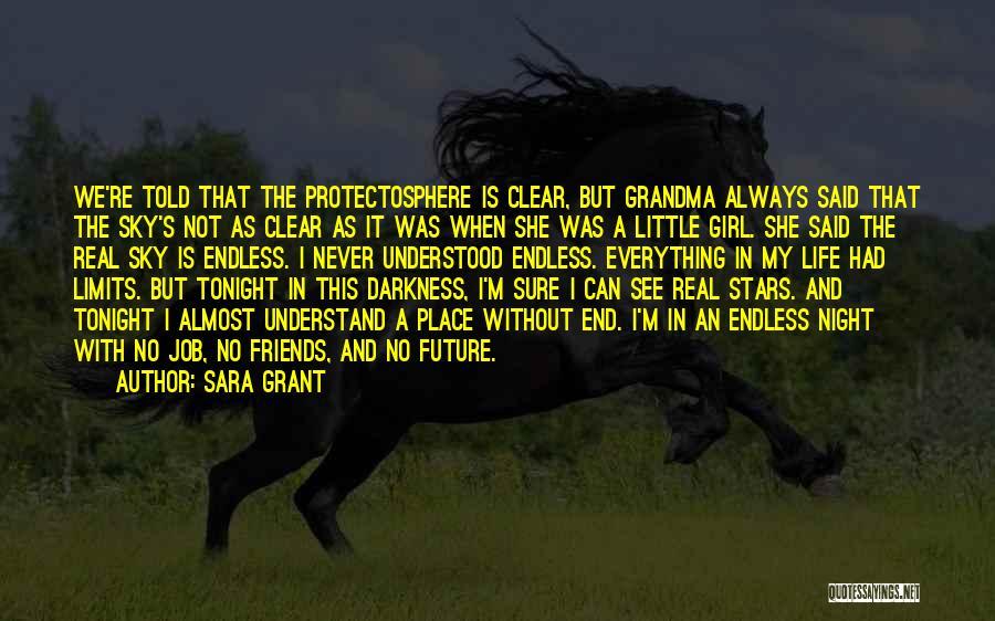Sara Grant Quotes 1596721