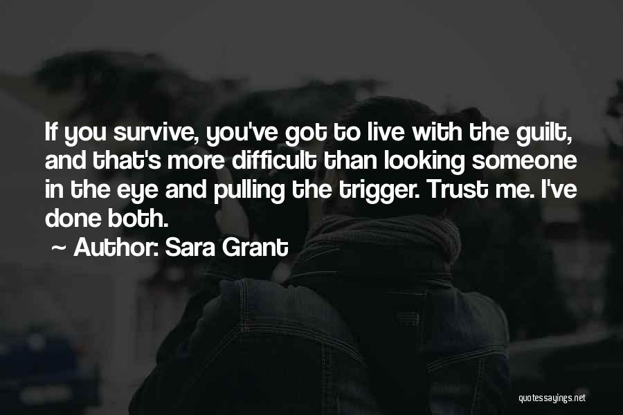Sara Grant Quotes 445800