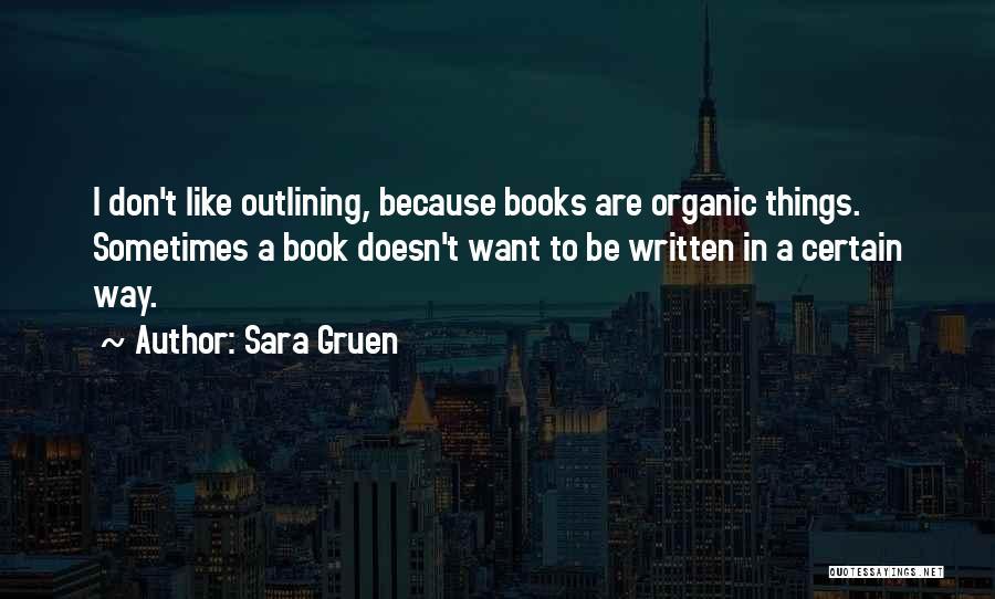 Sara Gruen Quotes 1106008