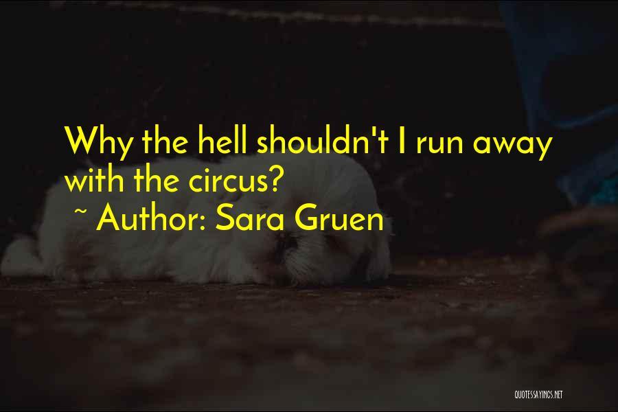 Sara Gruen Quotes 1182767