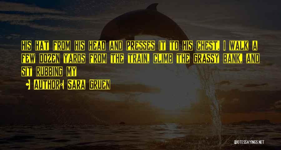 Sara Gruen Quotes 122869