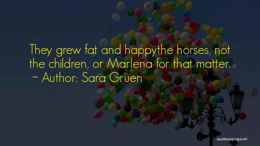 Sara Gruen Quotes 126701
