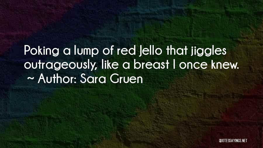 Sara Gruen Quotes 1448322