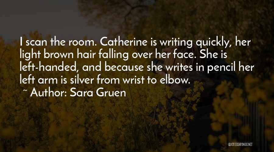 Sara Gruen Quotes 1540710