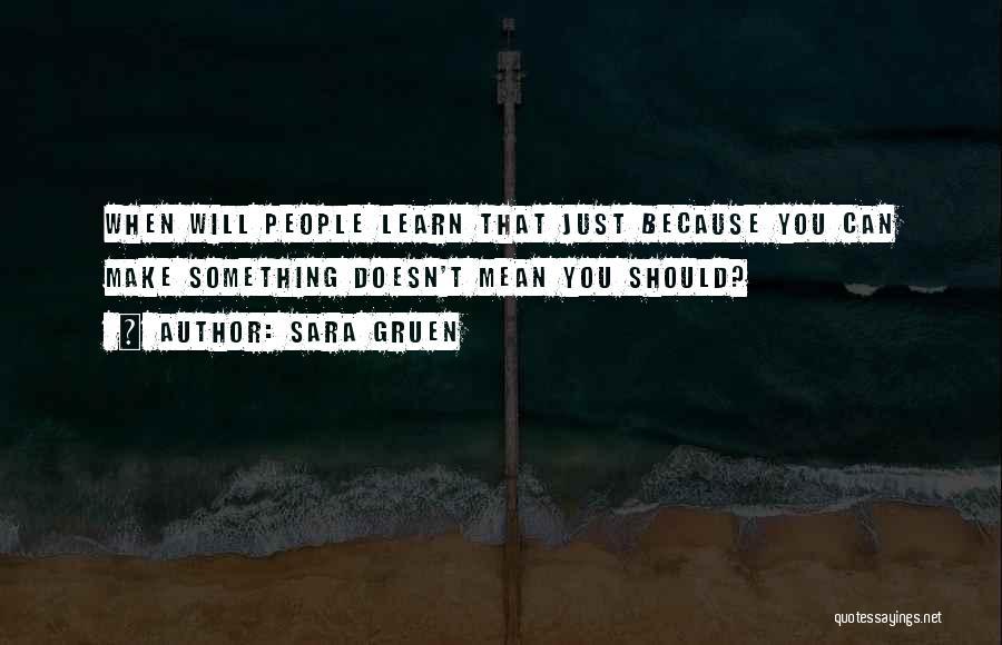 Sara Gruen Quotes 1739570