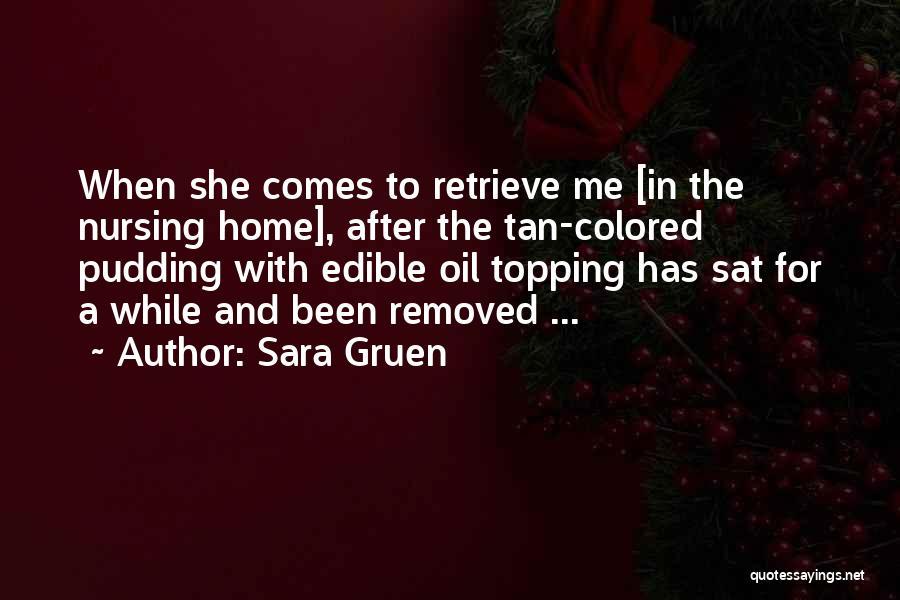 Sara Gruen Quotes 2188072