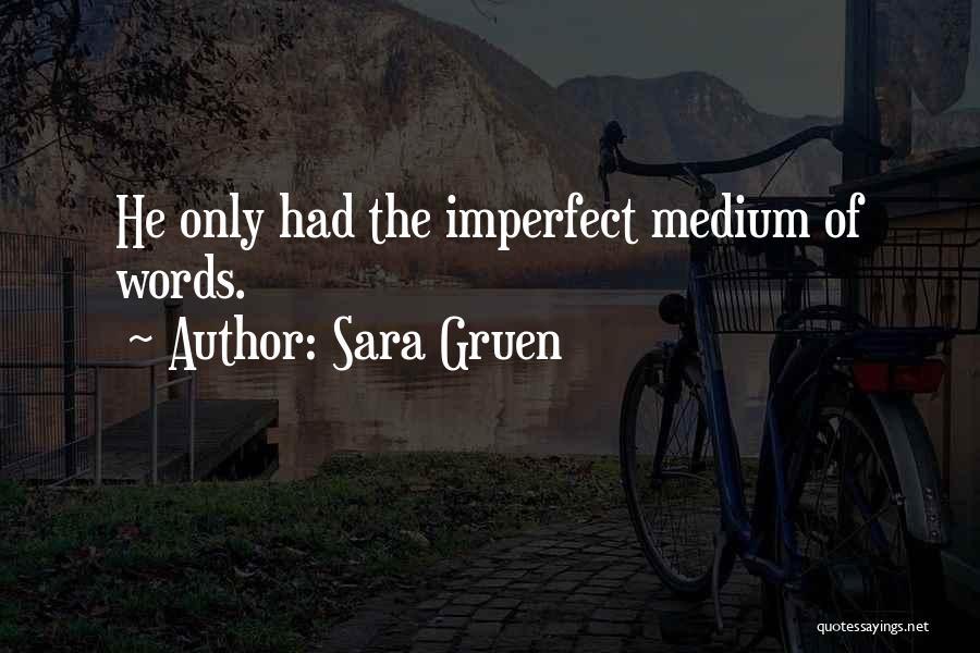 Sara Gruen Quotes 402702