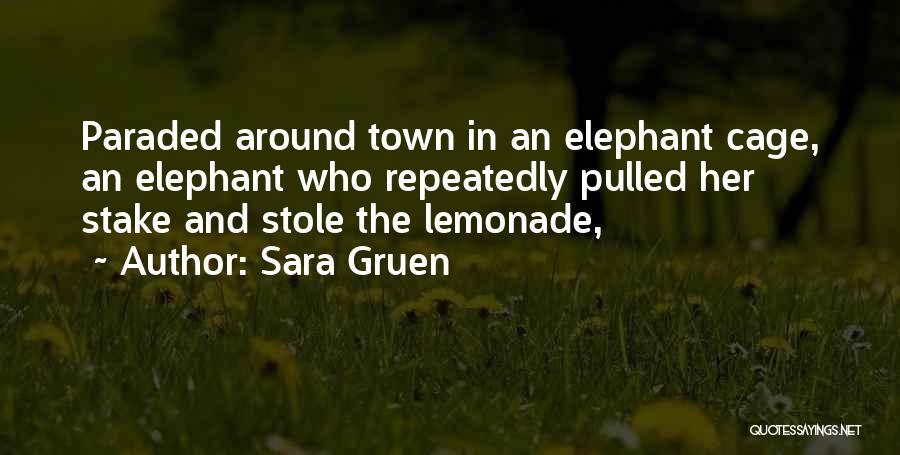 Sara Gruen Quotes 984188