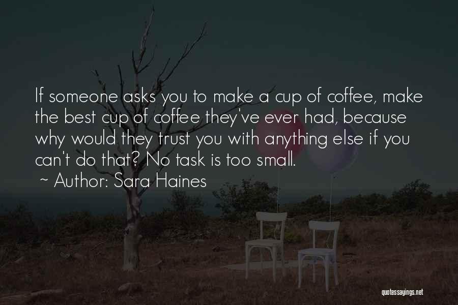 Sara Haines Quotes 1305606