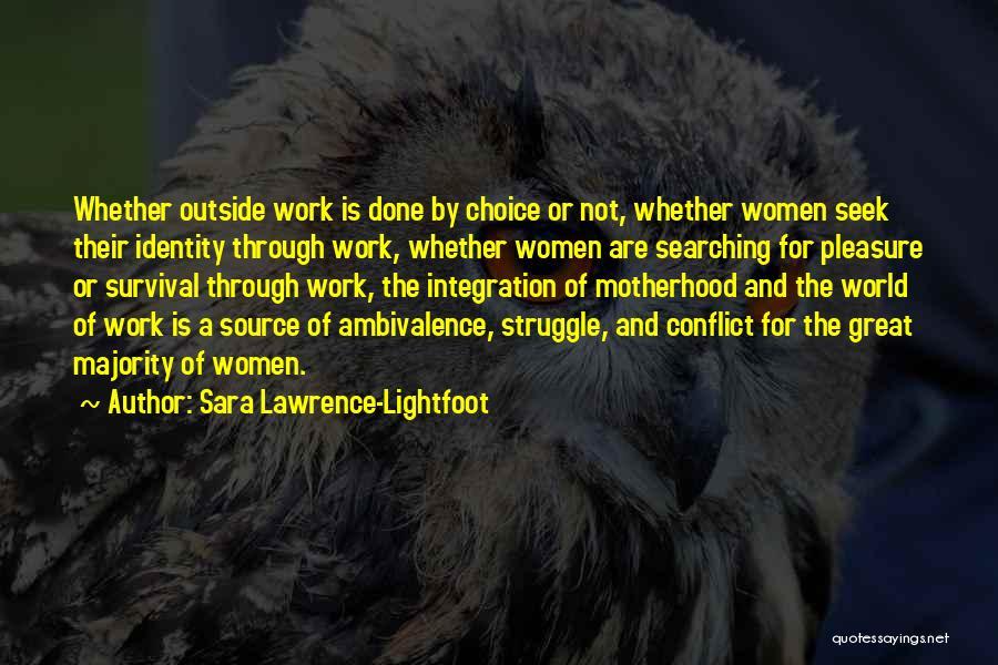 Sara Lawrence-Lightfoot Quotes 1874810