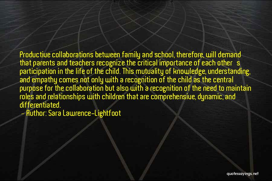 Sara Lawrence-Lightfoot Quotes 1964096
