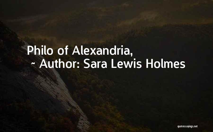 Sara Lewis Holmes Quotes 1125508