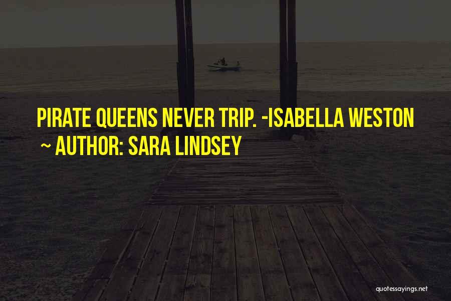 Sara Lindsey Quotes 926720