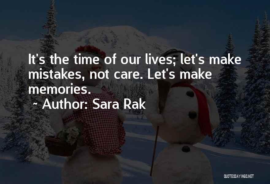 Sara Rak Quotes 1563314