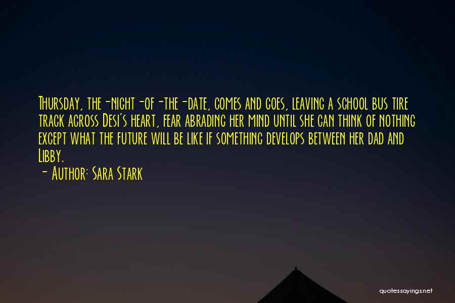Sara Stark Quotes 1180627