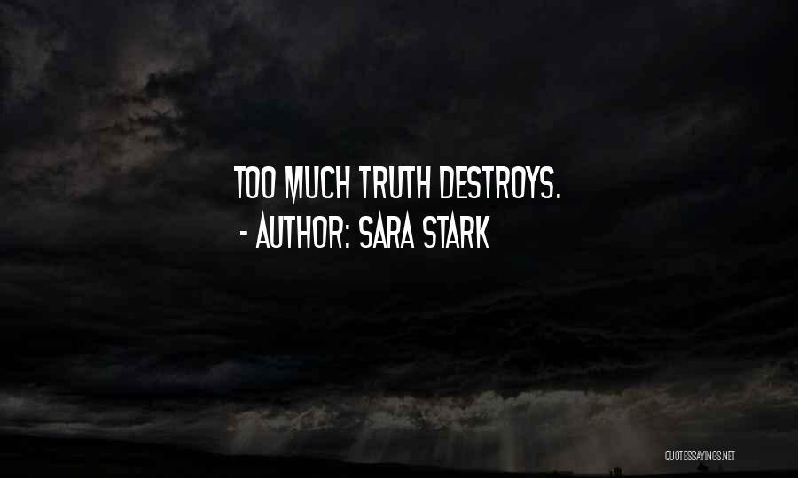 Sara Stark Quotes 328918