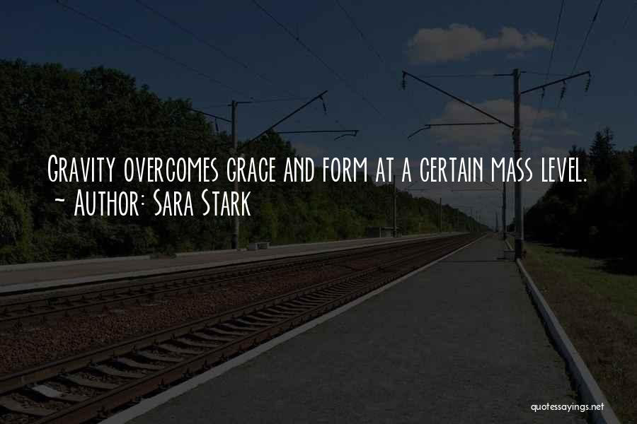 Sara Stark Quotes 608960