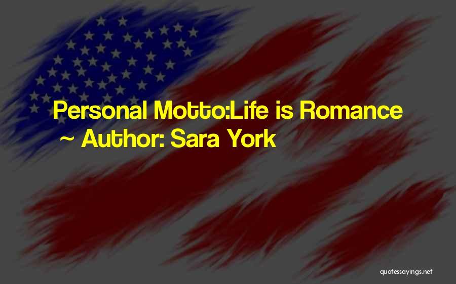 Sara York Quotes 1573392