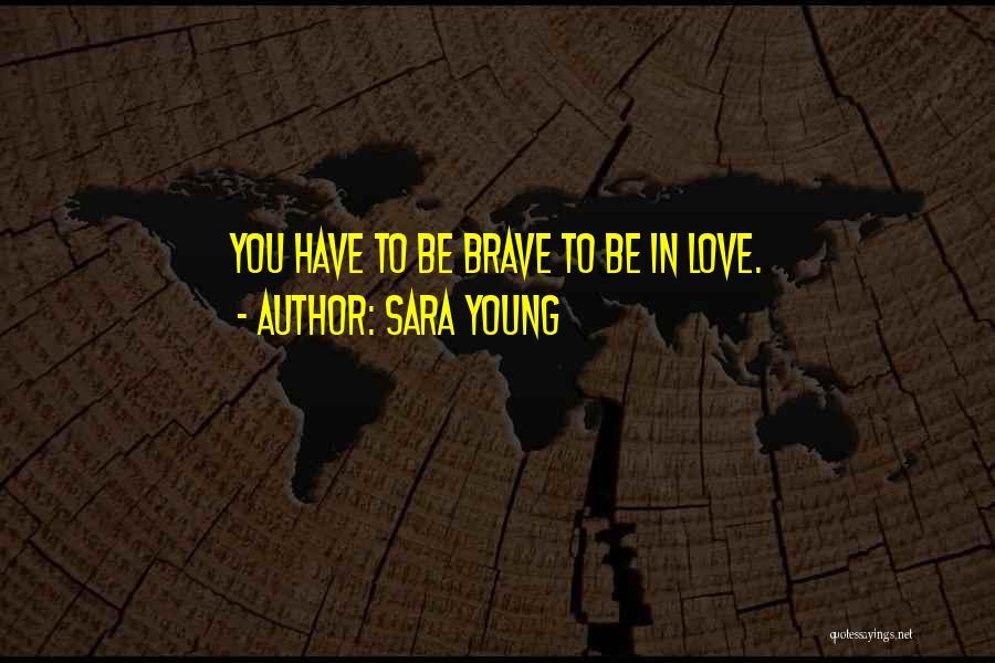 Sara Young Quotes 1634059