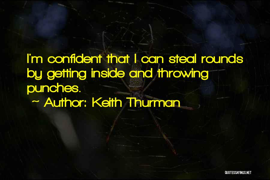 Sarafine Duchannes Quotes By Keith Thurman