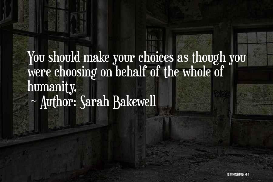 Sarah Bakewell Quotes 1694704
