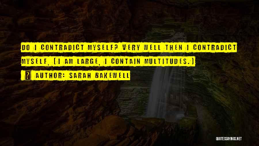 Sarah Bakewell Quotes 945603