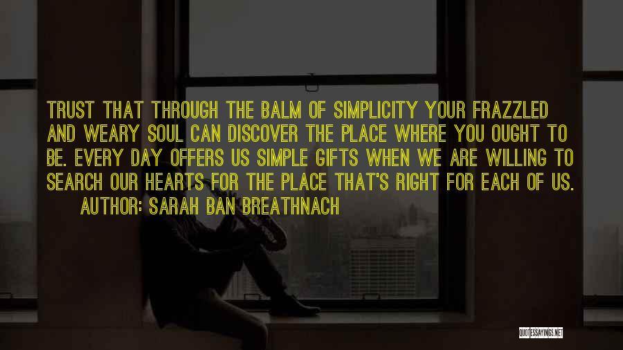 Sarah Ban Breathnach Quotes 1076038