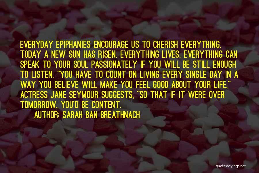 Sarah Ban Breathnach Quotes 1478902