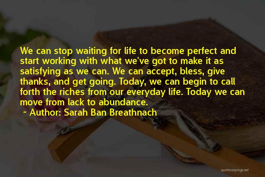 Sarah Ban Breathnach Quotes 1542834