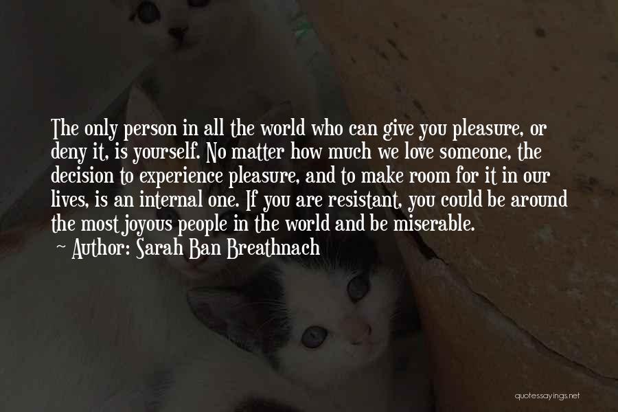 Sarah Ban Breathnach Quotes 1740301