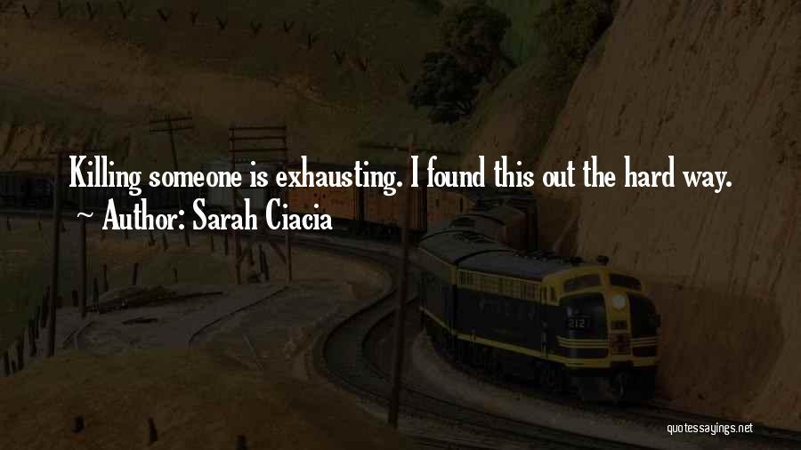 Sarah Ciacia Quotes 686831
