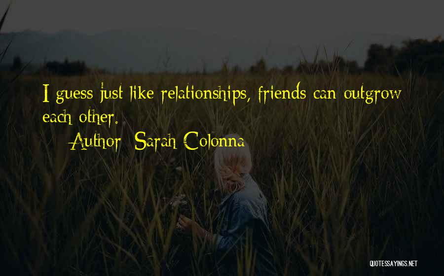 Sarah Colonna Quotes 1341497