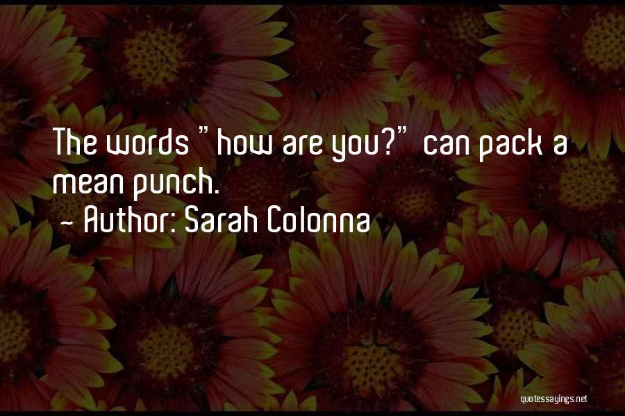 Sarah Colonna Quotes 741902