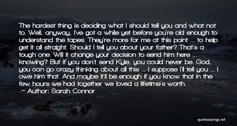 Sarah Connor Quotes 842192
