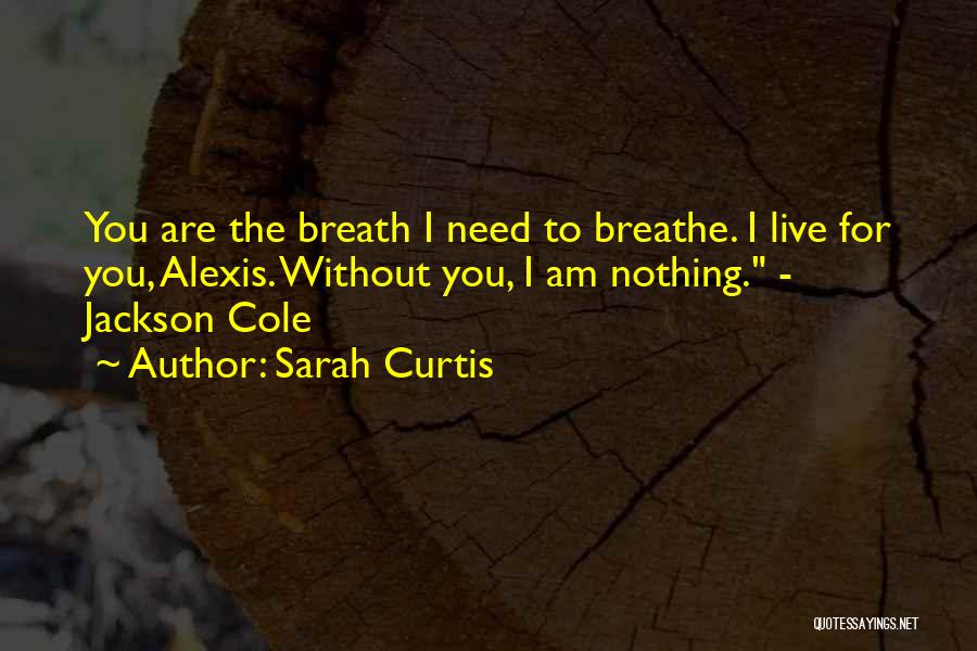 Sarah Curtis Quotes 1248223