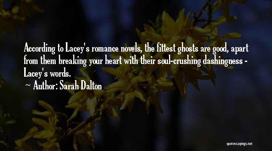 Sarah Dalton Quotes 1014954