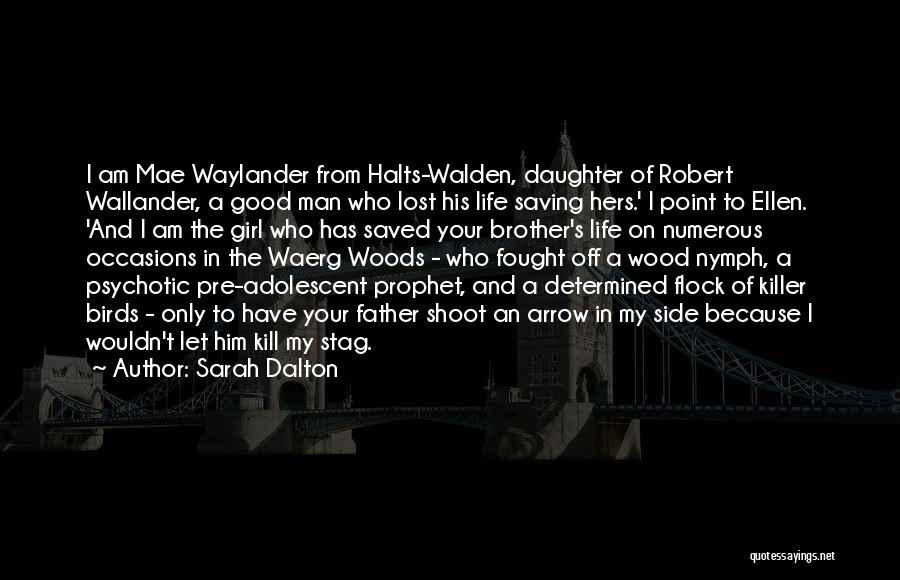 Sarah Dalton Quotes 1941014