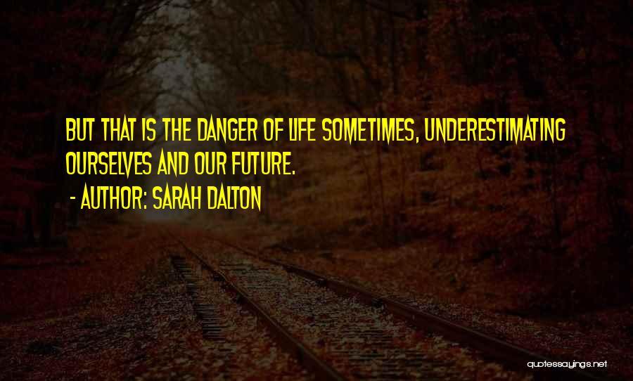 Sarah Dalton Quotes 1952089