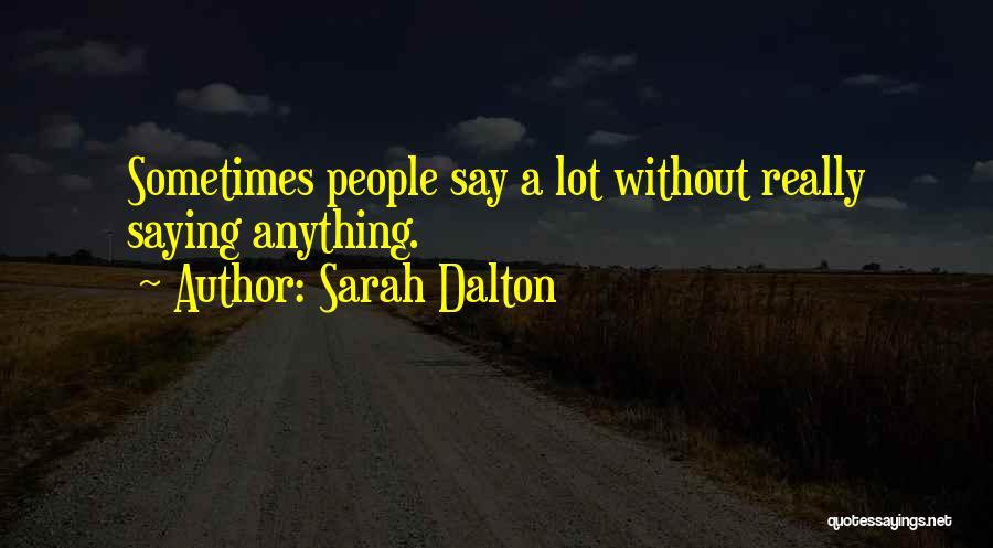 Sarah Dalton Quotes 337361
