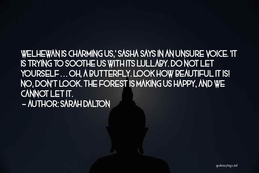 Sarah Dalton Quotes 606008