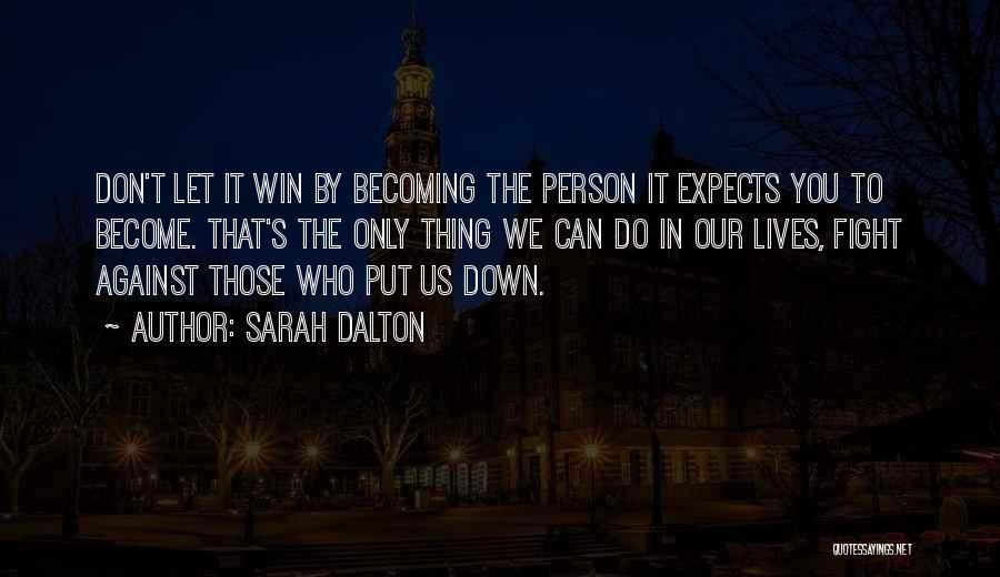 Sarah Dalton Quotes 822986