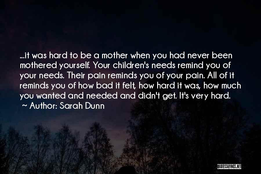 Sarah Dunn Quotes 1057441