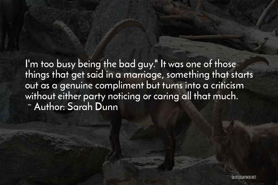Sarah Dunn Quotes 1228547