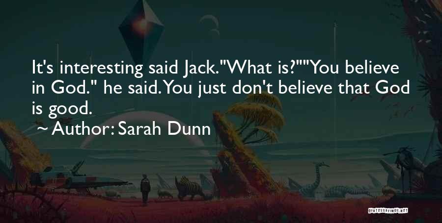 Sarah Dunn Quotes 1240347