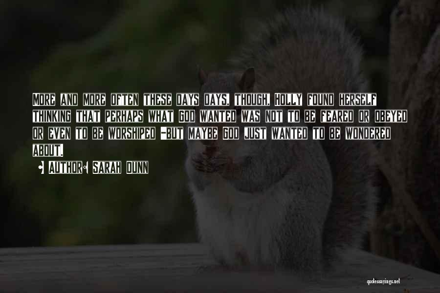 Sarah Dunn Quotes 1478483