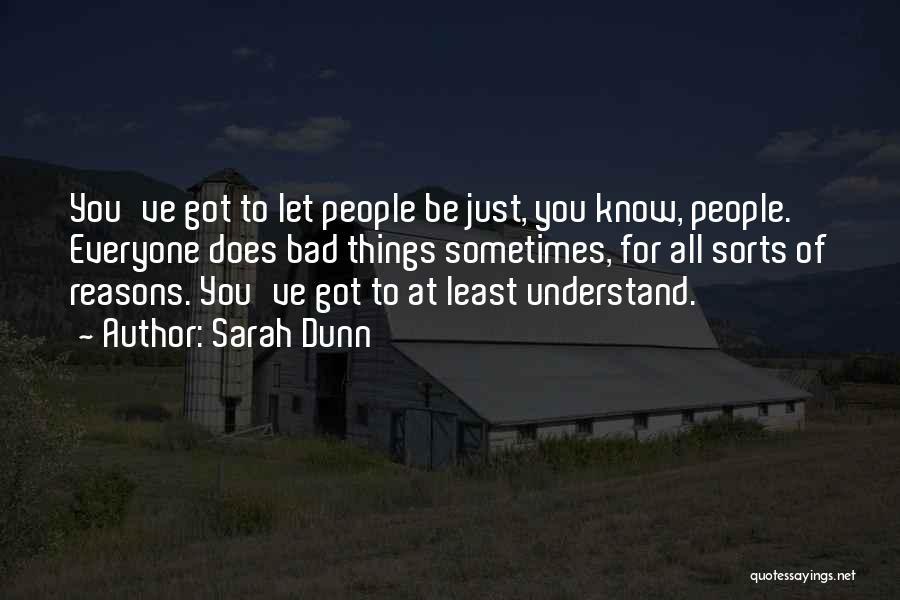 Sarah Dunn Quotes 367855