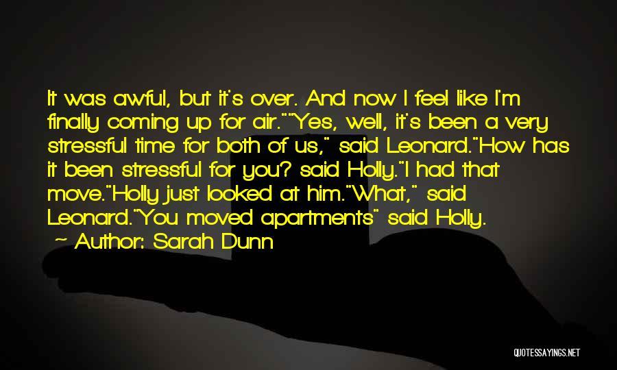 Sarah Dunn Quotes 514064